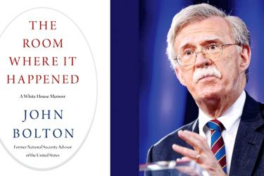 """John Bolton and the cover of his book """"The Room Where it Happened."""""""